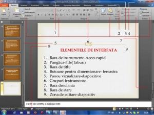 23. Ȋn imaginea de mai jos, elementul de pe ecranul de lucru al aplicaţiei PowerPoint notat cu numărul 5 se numeşte panou de vizualizare diapozitive. El este util pentru a: